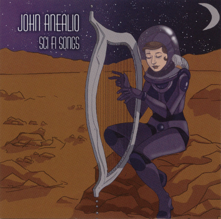 Sci Fi Songs: By John Anealio
