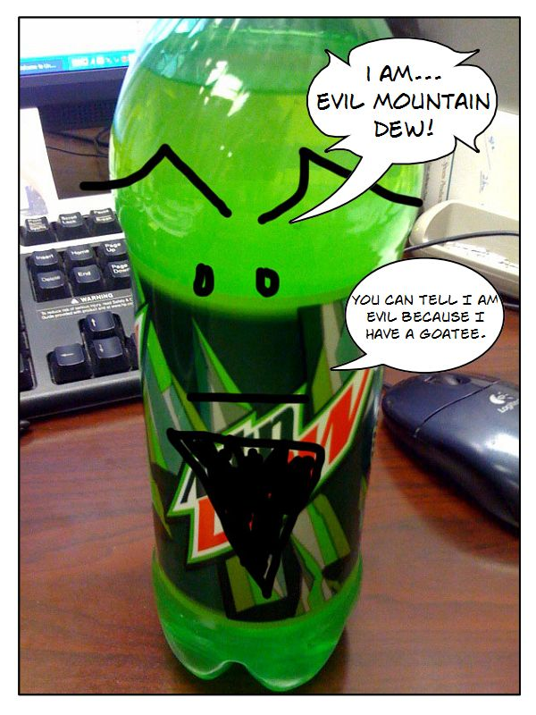 Caption Fun Comic: Evil Mt Dew