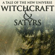 The Reviews are coming in: Witchcraft & Satyrs