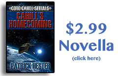 Cahill's Homecoming - The new Novella from Patrick Hester