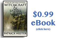 Witchcraft & Satyrs - From Patrick Hester