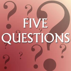 five_questions