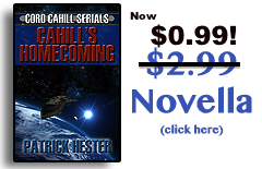 Cahill's Homecoming - The Novella from Patrick Hester