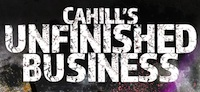 Cahill's Unfinished Business - Cover Text - By Patrick Hester