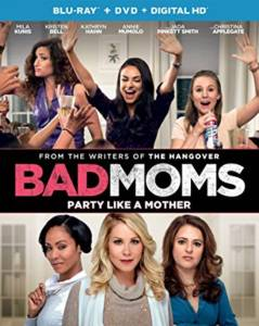 Bad Moms starring Mila Kunis