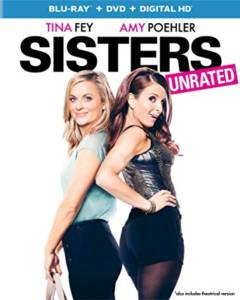 Sisters starring Tina Fey and Amy Poehler