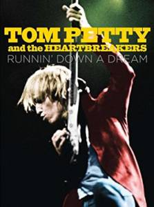 Tom Petty: Runnin' Down A Dream Documentary