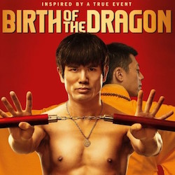 Friday Flick: Birth of the Dragon