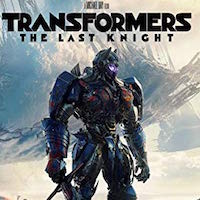 Friday Flick: Transformers: The Last Knight