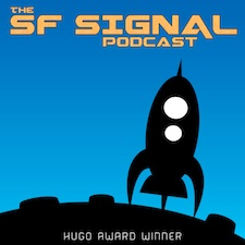Last month on the SF Signal Podcast