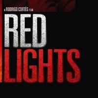 Friday Flick: Red Lights